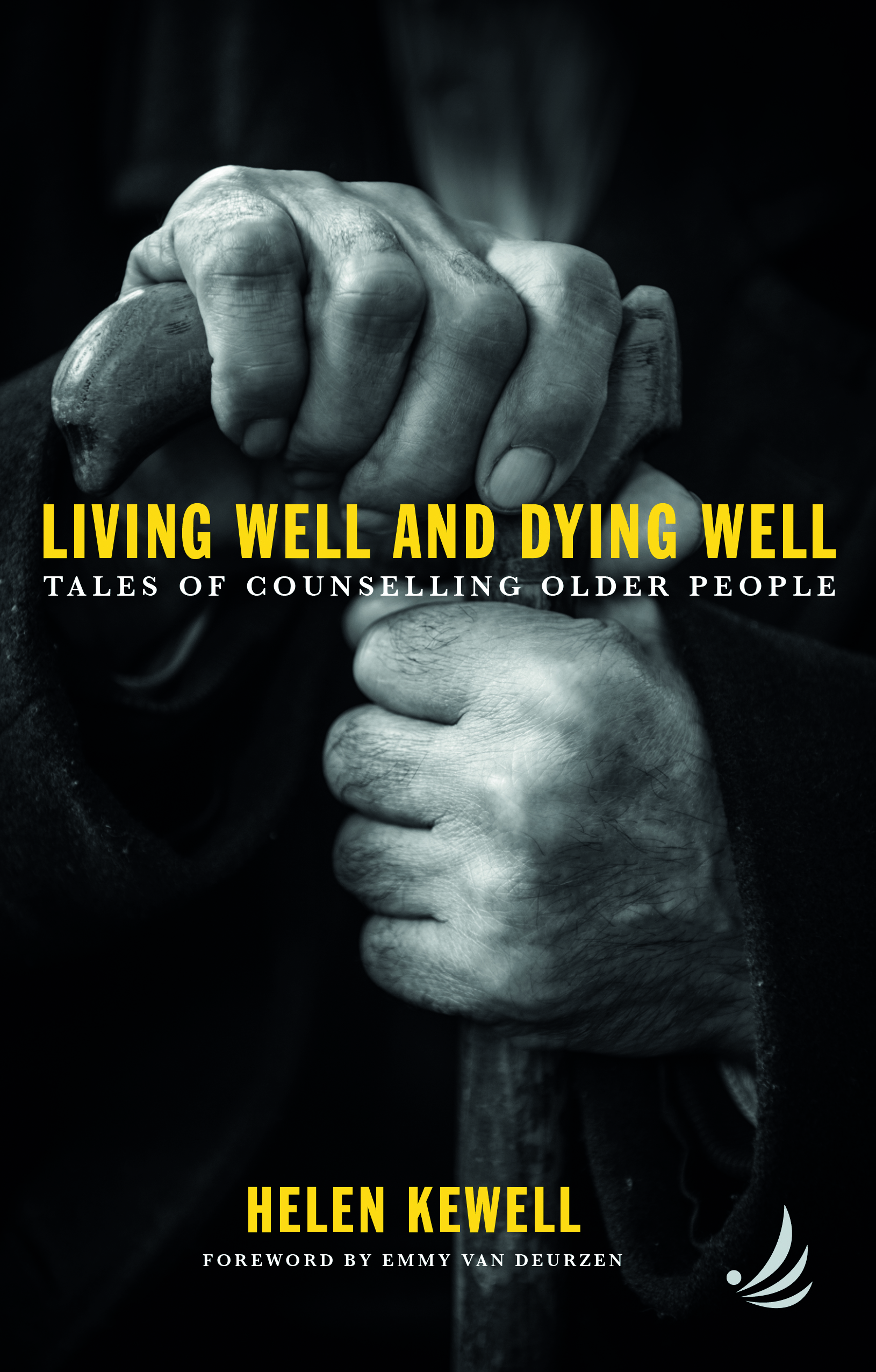 Living Well And Dying Well: Counselling Older People - Helen Kewell with Onlinevents