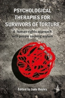 Psychological Therapies for Survivors of Torture