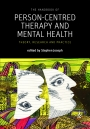 The Handbook of Person-Centred Therapy and Mental Health