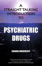 A Straight-Talking Introduction to Psychiatric Drugs