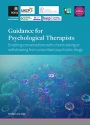 Guidance for Psychological Therapists - Enabling conversations with clients taking or withdrawing from prescribed psychiatric drugs