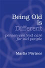 Being Old is Different: Person-centred care for old people