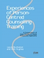 Experiences of Person-Centred Counselling Training: A compendium of case studies to assist..