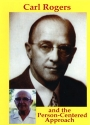 Carl Rogers and the Person-Centered Approach DVD