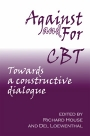Against and For CBT: Towards a constructive dialogue? (Eds)