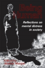 Being Human: Reflections on mental distress in society
