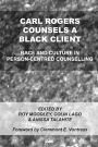 Carl Rogers Counsels a Black Client: Race and culture in person-centred counselling