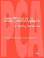 Classics in the Person-Centered Approach: The best of the Person-Centered Review