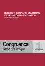 Rogers' Therapeutic Conditions: Evolution, Theory and Practice. Volume 1. Congruence