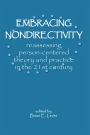Embracing Non-directivity: Reassessing person-centered theory and practice in the 21st century