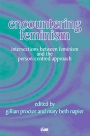 Encountering Feminism: Intersections between feminism and the person-centred approach