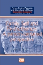 Family, Self and Psychotherapy: A person-centered perspective