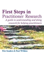 First Steps in Practitioner Research: A guide to understanding and doing research in counselling and