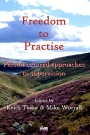Freedom to Practise: Person-centred approaches to supervision