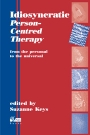 Idiosyncratic Person-Centred Therapy: From the personal to the universal