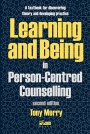 Learning and Being in Person-Centred Counselling (2nd edition)