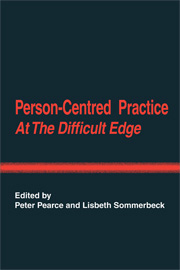 Person-Centred Practice at the Difficult Edge