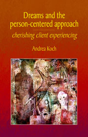 Dreams and the Person-Centered Approach: Cherishing client experiencing
