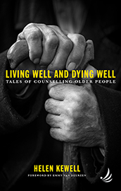 Living Well and Dying Well