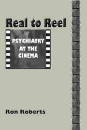 Real to Reel: Psychiatry at the cinema
