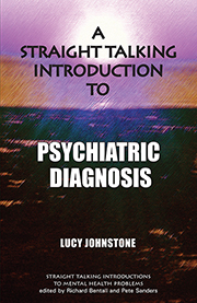 A Straight-Talking Introduction to Psychiatric Diagnosis