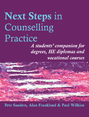 Next Steps in Counselling Practice (2nd edn): A students' companion for degrees, HE diplomas and voc
