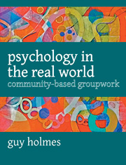 Psychology in the Real  World: Community- based groupwork