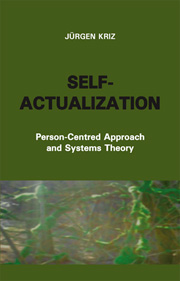Self-Actualization: Person-Centred Approach and Systems Theory