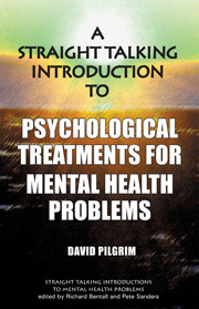 A Straight-Talking Introduction to Psychological Treatments for Mental Health Problems