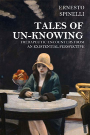 Tales of Un-knowing: Therapeutic encounters from an existential perspective