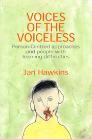 Voices of the Voiceless: Person-centred approaches and people with learning difficulties